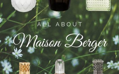 All About Maison Berger